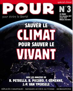POUR N°3 - Sauver le climat pour sauver le vivant - www.pour.press
